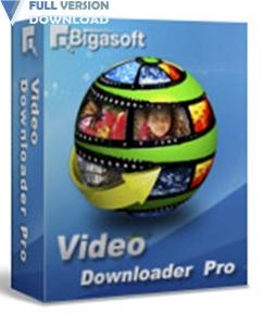 Bigasoft Video Downloader Pro v3.16.8.6947