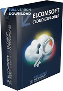 Elcomsoft Cloud eXplorer Forensic Edition v2.20