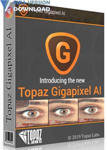 Topaz Gigapixel AI v5.5.0